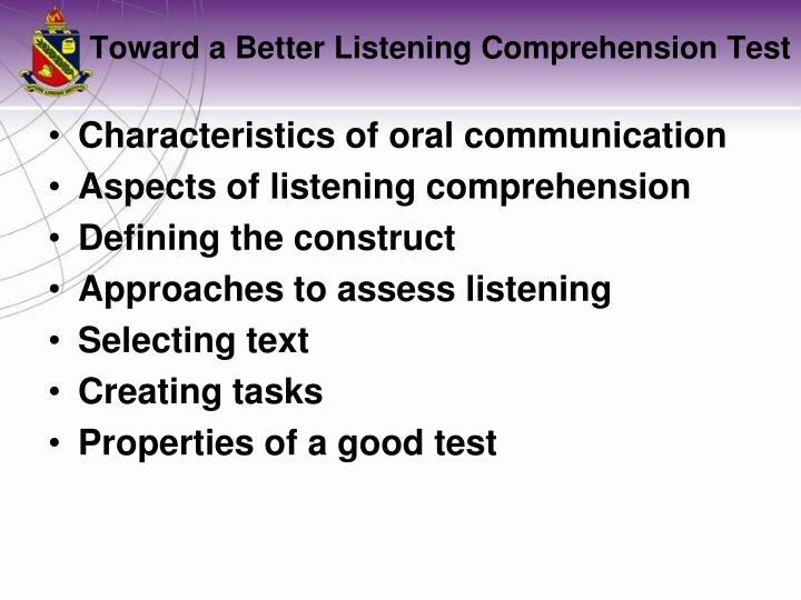 Towa rd a better listening comprehension test