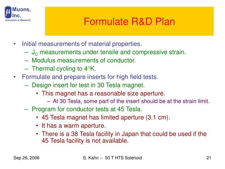 Formulate R&D Plan
