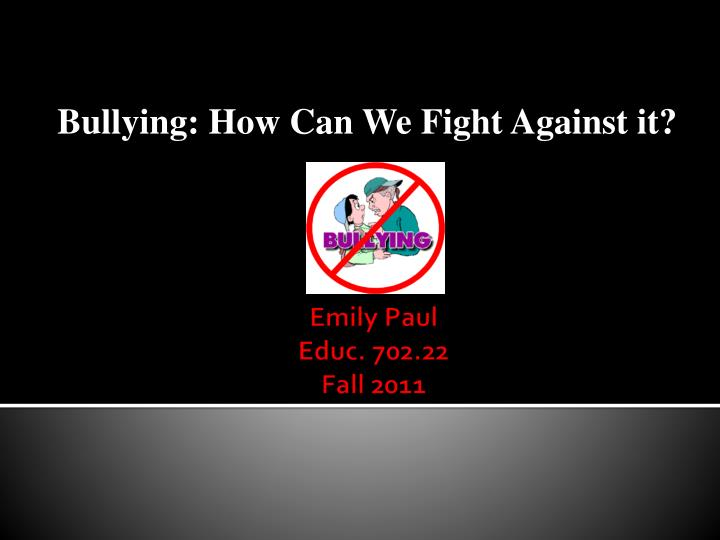 essays on bullying in canada Essays bullying in on canada genetic engineering in food production essay sandra cisneros life summary essay essay that got into 8 ivy league schools the adversary system essay short essay on microfinance in cambodia media dissertation methodology, search bharat abhiyan essay in english.