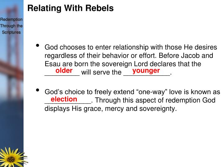 Relating With Rebels