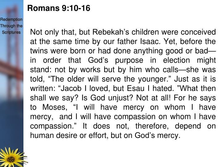 Romans 9:10-16