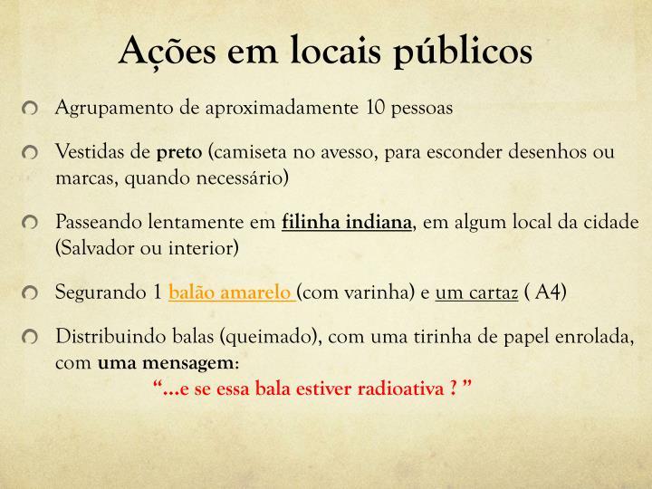 Ações em locais públicos