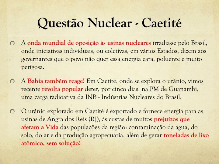 Questão Nuclear - Caetité