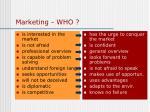 marketing who