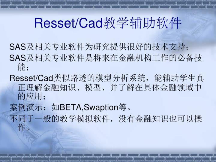 Resset/Cad