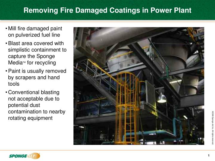Removing Fire Damaged Coatings in Power Plant