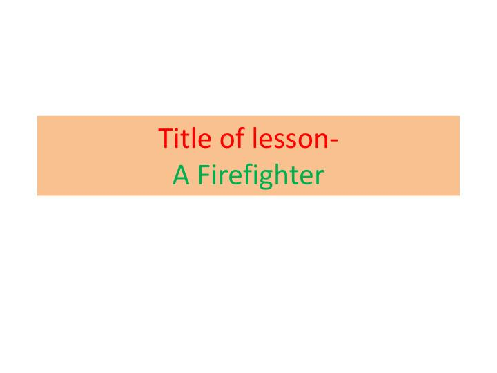 Title of lesson-