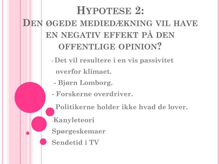 Hypotese 2: