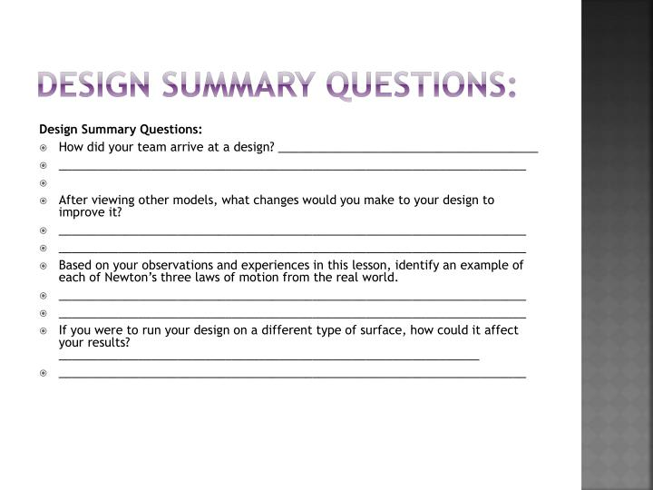 Design Summary Questions: