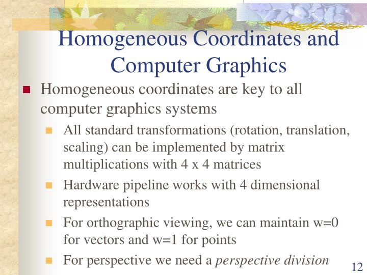 Homogeneous Coordinates and Computer Graphics