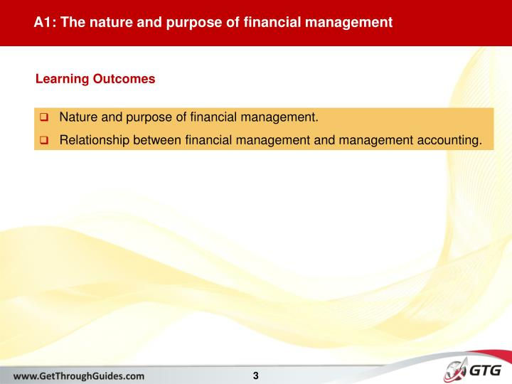 A1: The nature and purpose of financial management