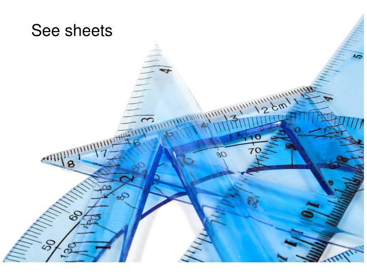 See sheets