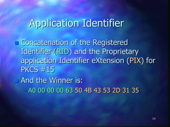 Application Identifier
