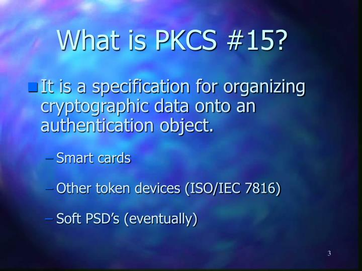 What is pkcs 15