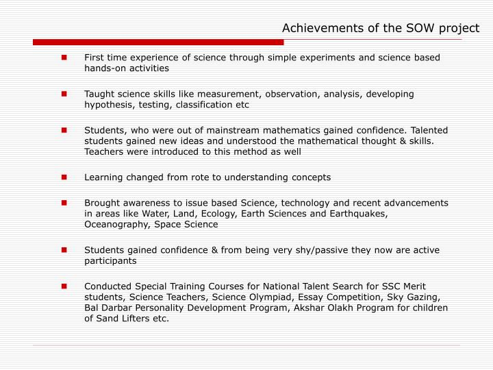 Achievements of the SOW project