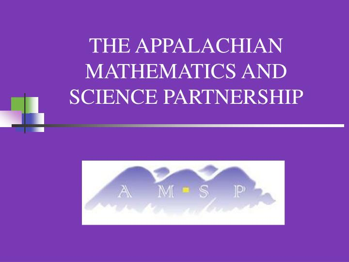 The appalachian mathematics and science partnership