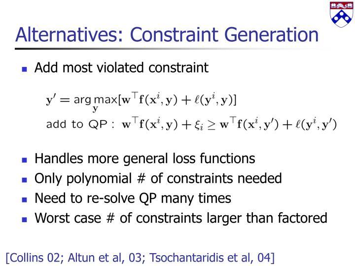 Alternatives: Constraint Generation