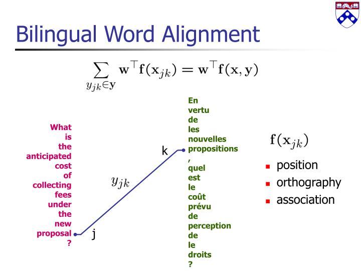 Bilingual Word Alignment