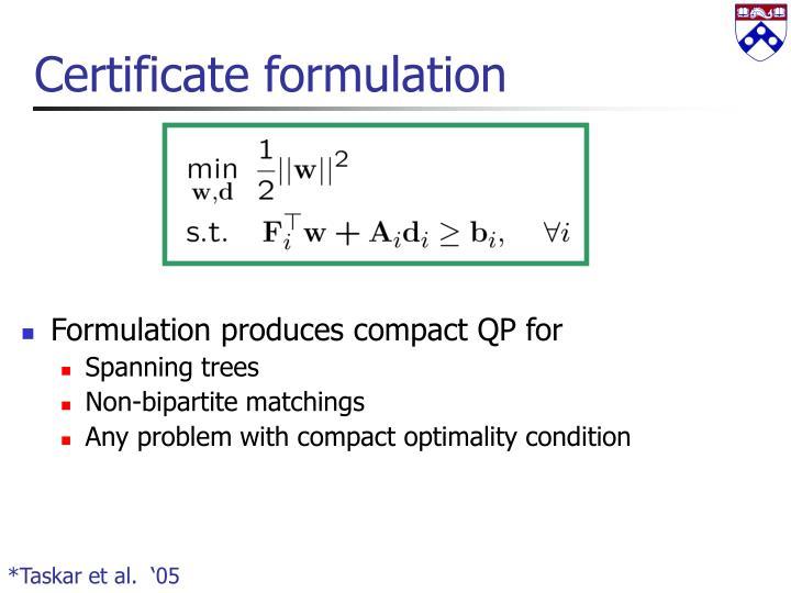 Certificate formulation