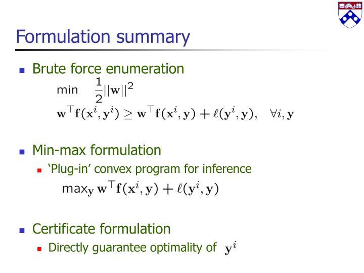 Formulation summary