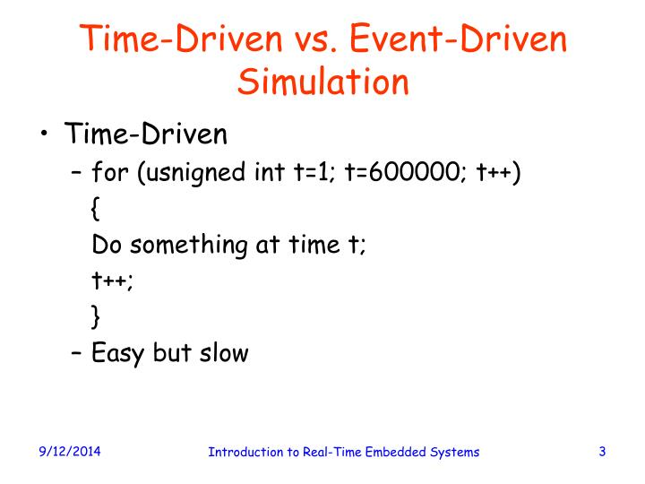 Time driven vs event driven simulation