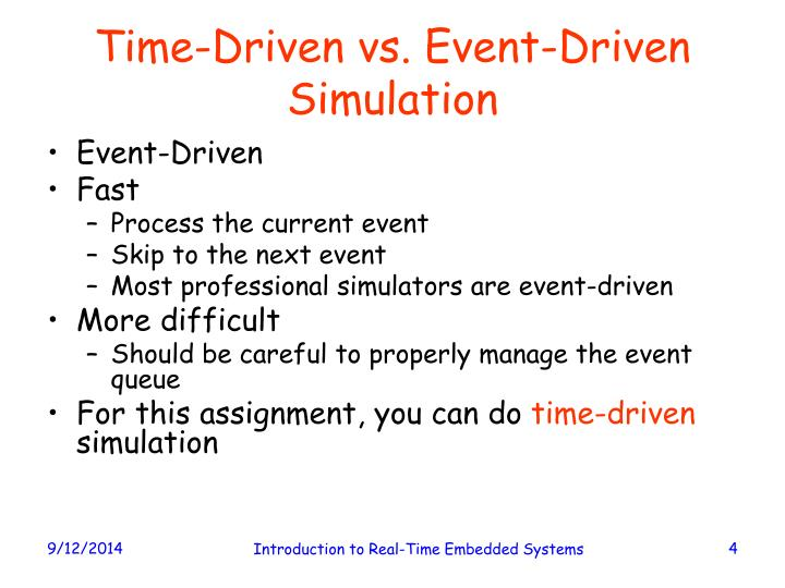 Time-Driven vs. Event-Driven Simulation