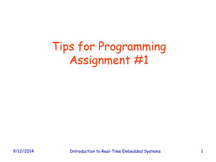 Tips for programming assignment 1