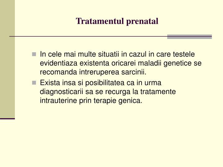 Tratamentul prenatal