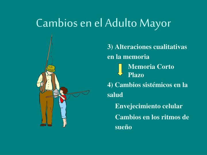 Cambios en el Adulto Mayor