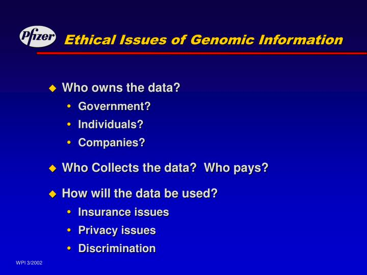 Ethical Issues of Genomic Information