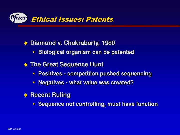 Ethical Issues: Patents