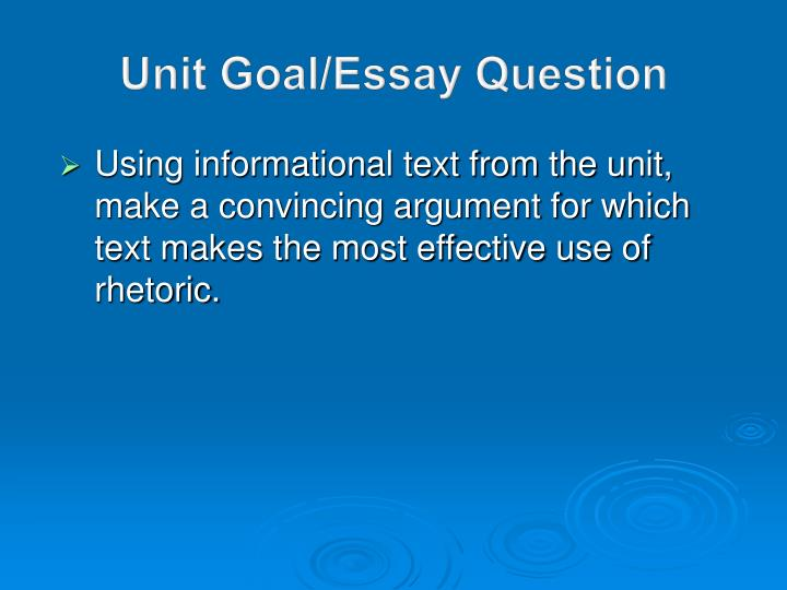 Unit Goal/Essay Question