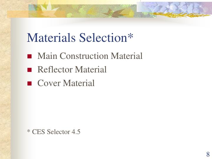 Materials Selection*