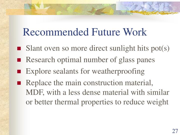 Recommended Future Work