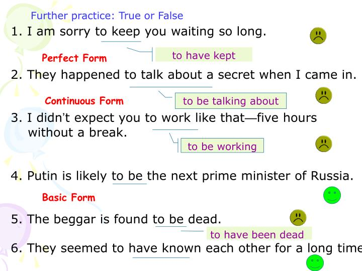 Further practice: True or False