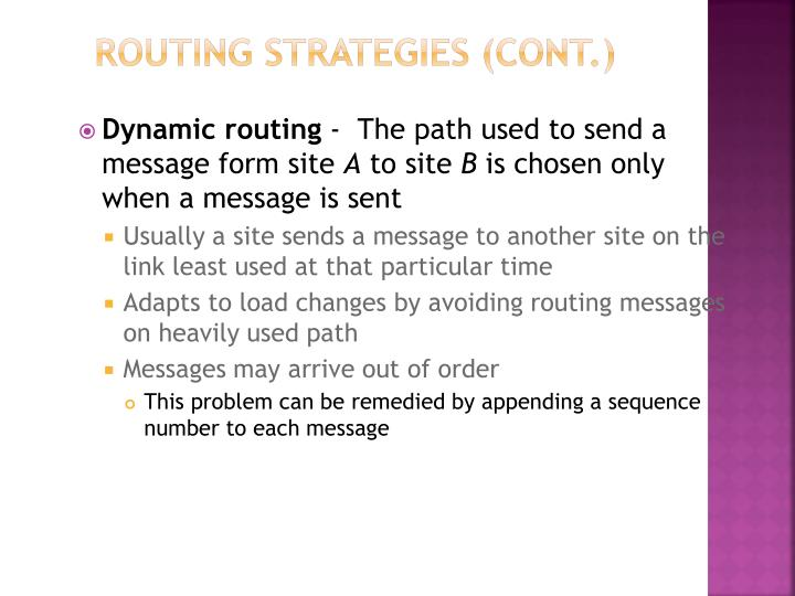 Routing Strategies (Cont.)