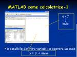 matlab come calcolatrice 1