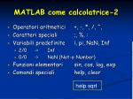 matlab come calcolatrice 2