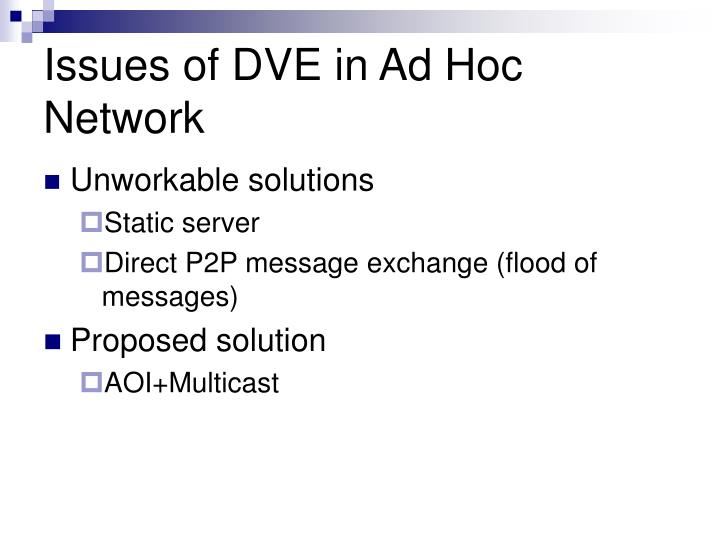 Issues of DVE in Ad Hoc Network