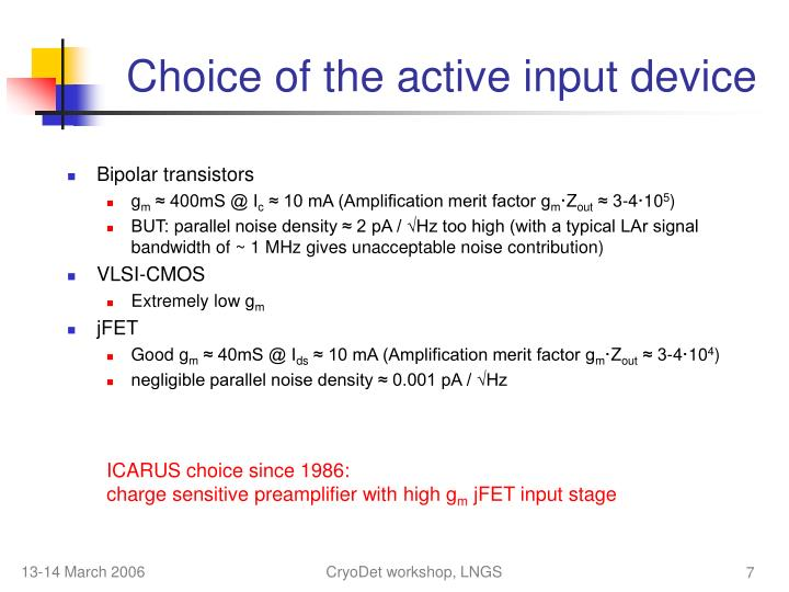 Choice of the active input device