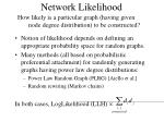 network likelihood