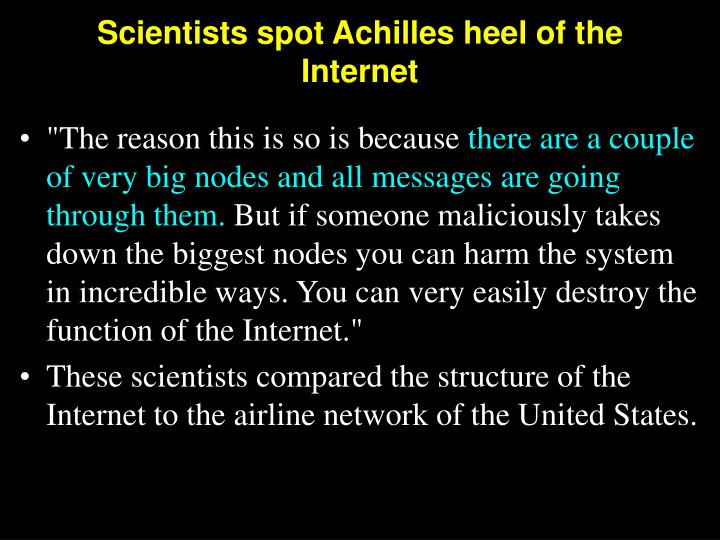 Scientists spot Achilles heel of the Internet