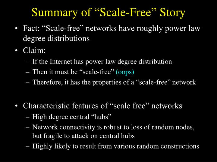 "Summary of ""Scale-Free"" Story"