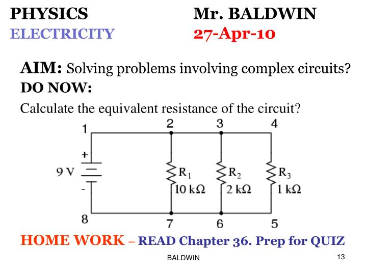 PHYSICS Mr. BALDWIN