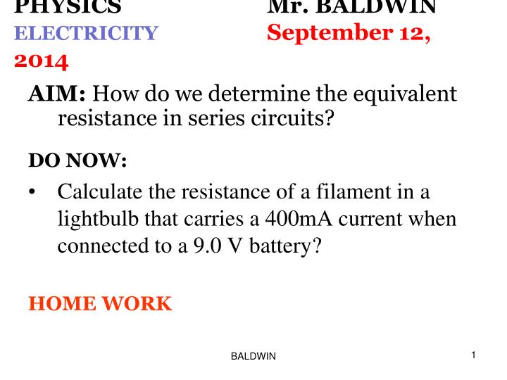 Physics mr baldwin electricity september 12 2014
