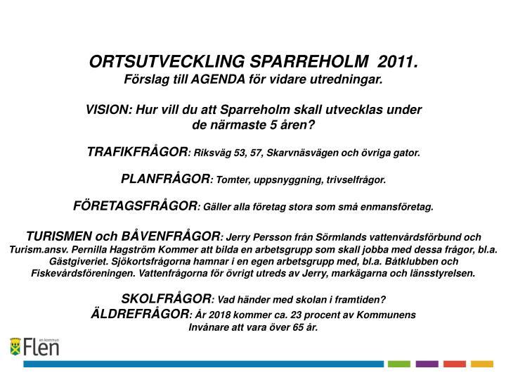 ORTSUTVECKLING SPARREHOLM  2011.