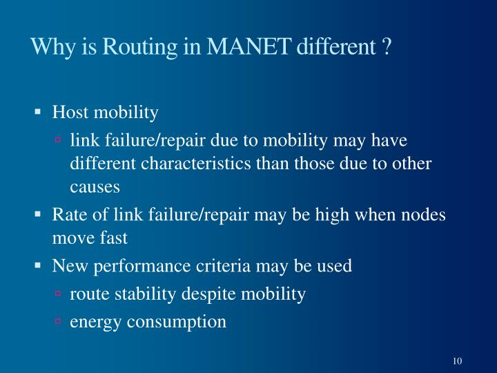 Why is Routing in MANET different ?