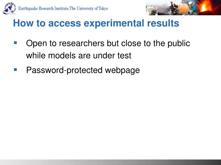 How to access experimental results