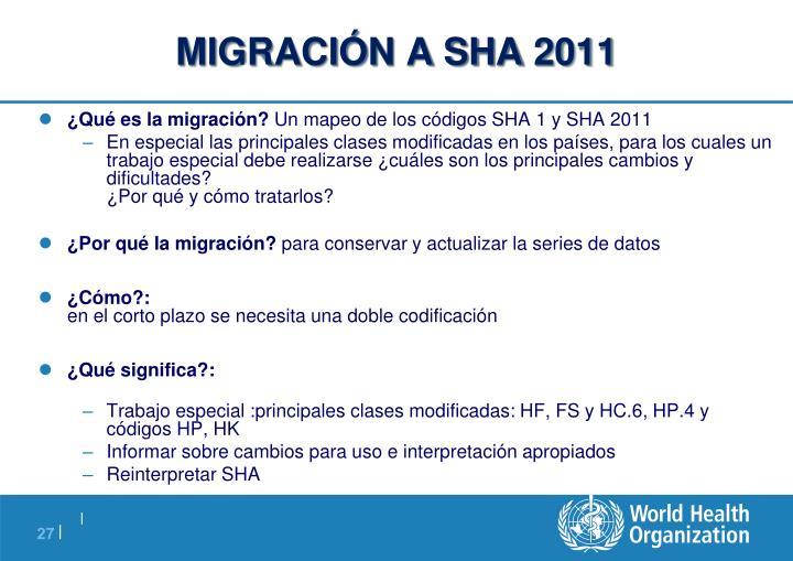 MIGRACIÓN A SHA 2011