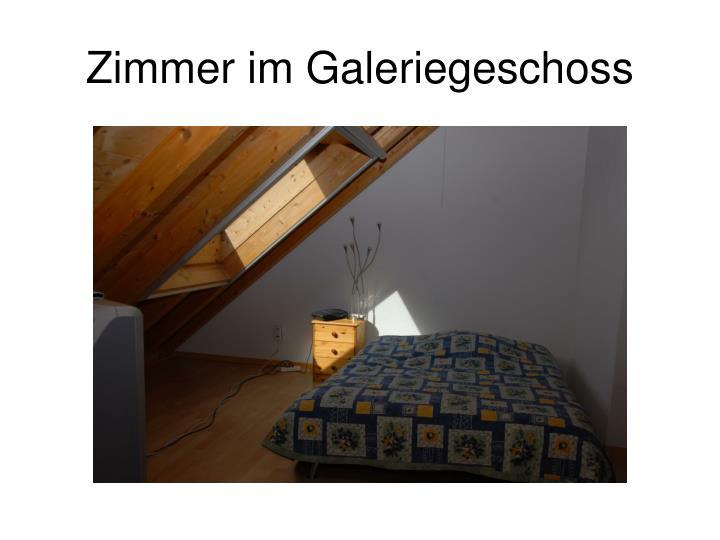 Zimmer im Galeriegeschoss